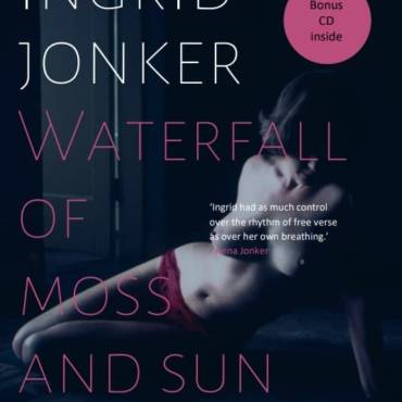 Ingrid Jonker's Waterfall of Moss and Sun to be translated into Spanish